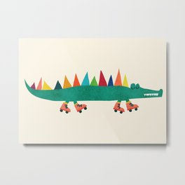 Crocodile on Roller Skates Metal Print