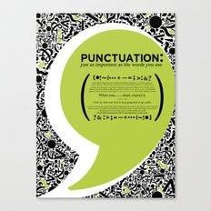 Punctuation [Appreciation]. Canvas Print