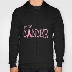 F*ck Cancer Hoody