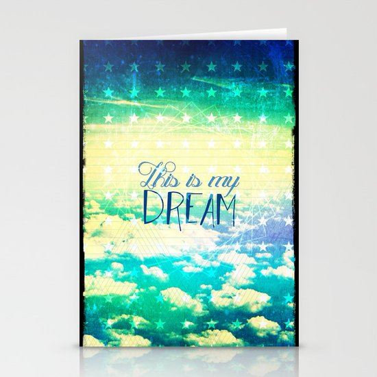 This is my dream - for iphone Stationery Cards
