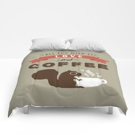 All You Need is Love and Coffee Comforters