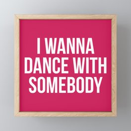 Dance With Somebody Music Quote Framed Mini Art Print
