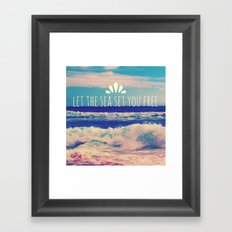 Let The Sea Set You Free Framed Art Print