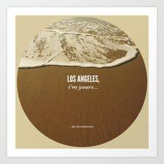 Los Angeles, I'm Yours Art Print