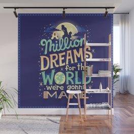 A Million Dreams Wall Mural