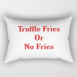 Truffle Fries or No Fries Red Rectangular Pillow