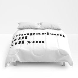 comparison will kill you Comforters