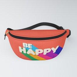 BE HAPPY - rainbow retro typography Fanny Pack