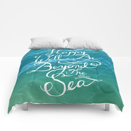 Happy We'll Be Beyond the Sea Comforters