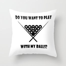 Funny Billiards Cool Quote Throw Pillow