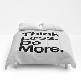 Think Less Do More black and white inspirational wall art typography poster design home decor Comforters