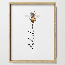 let it bee, let it bee...  Serving Tray