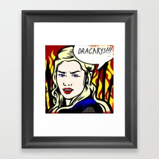 Dracarys! Framed Art Print