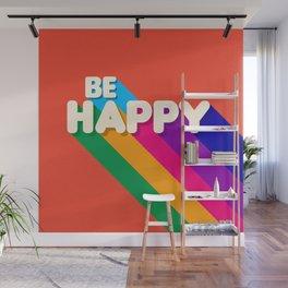 BE HAPPY - rainbow retro typography Wall Mural