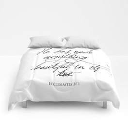 Ecclesiastes 3:11 He has made everything beautiful in its time Religious Bible Verse Quote Art Comforters