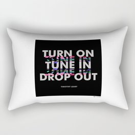 Turn On, Tune In, Drop Out [Black] Rectangular Pillow