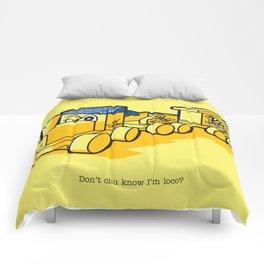 Don't chu know I'm loco? Comforters