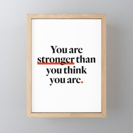 You Are Strong Framed Mini Art Print
