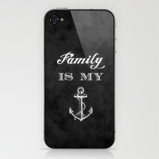 Family is my anchor. iPhone & iPod Skin