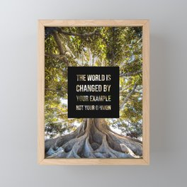 The world is changed by your example - Earth Collection Framed Mini Art Print