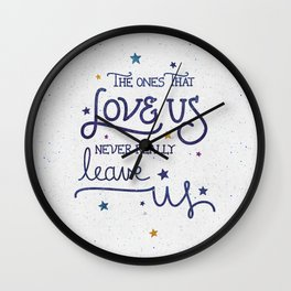 Never leave us Wall Clock
