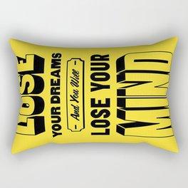 Lose your Mind Rectangular Pillow
