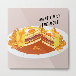 What I miss the most: Francesinha Metal Print