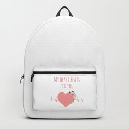 My heart beats for you - I love you quote Backpack
