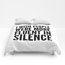 I Wish People Were More Fluent in Silence Comforters