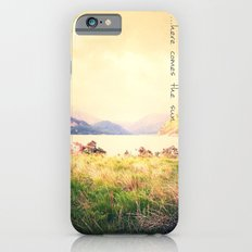 ...Here Come the Sun Slim Case iPhone 6s