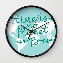 There is No Planet B. World map. White silhouettes of continents on a blue background. Ecology Wall Clock