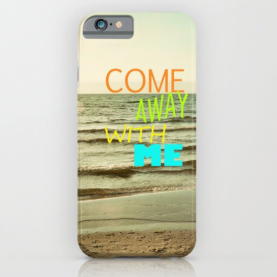 Come away with me iPhone & iPod Case