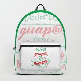 Deja lo Guapo Backpack