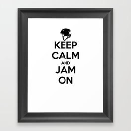 Keep Calm and Jam On Framed Art Print