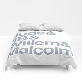Jude & JB & Willem & Malcolm. Comforters