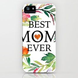 Best mom ever text-colorful wreath iPhone Case