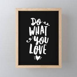 Do What You Love black and white modern typography quote poster canvas wall art home decor Framed Mini Art Print