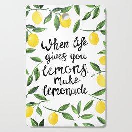 When Life gives you Lemons, make Lemonade Cutting Board