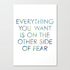 Everything You Want Canvas Print