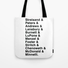 Broadway Lady Legends Tote Bag