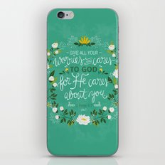 1 Peter 5:7 - Give All Your Worries And Cares To Him iPhone & iPod Skin