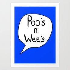 Poo's n Wee's Blue Art Print