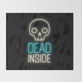 Dead inside Throw Blanket