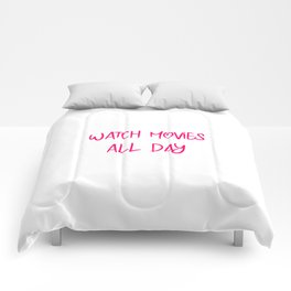 Watch Movies All Day Fun Film School Quote Comforters