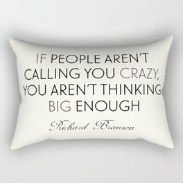 Richard Branson quote, think big, take risks, inspiring, motivational sentence Rectangular Pillow