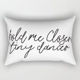 Hold Me Closer Tiny Dancer Music Lyrics Rectangular Pillow