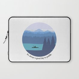 It's always a good day to paddle Laptop Sleeve