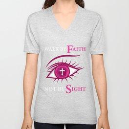 Walk By Gods Faith Not By Sight Christian Faithful Person Gift Unisex V-Neck