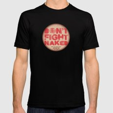 DON'T FIGHT NAKED Mens Fitted Tee Black 2X-LARGE