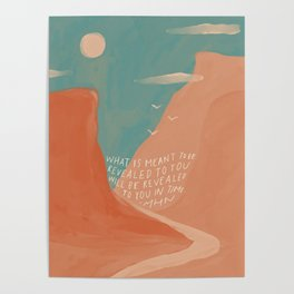 Warm Canyons - What Is Meant To Be - Quote Poster
